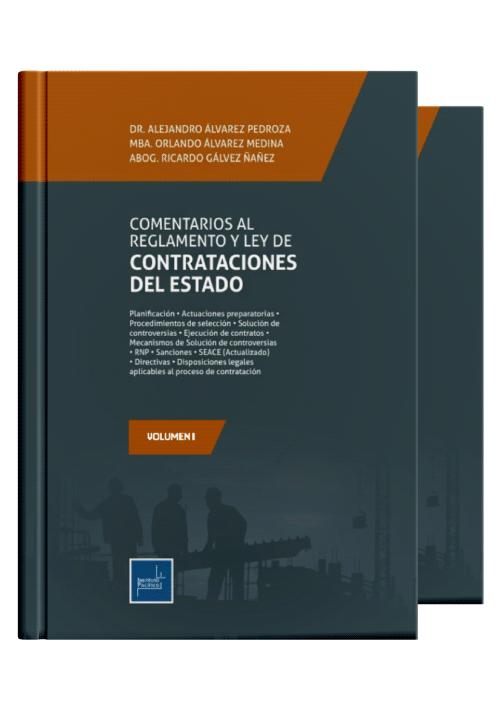 COMENTARIOS AL REGLAMENTO Y LEY DE CONTRATACIONES DEL ESTADO (2 volúmenes)