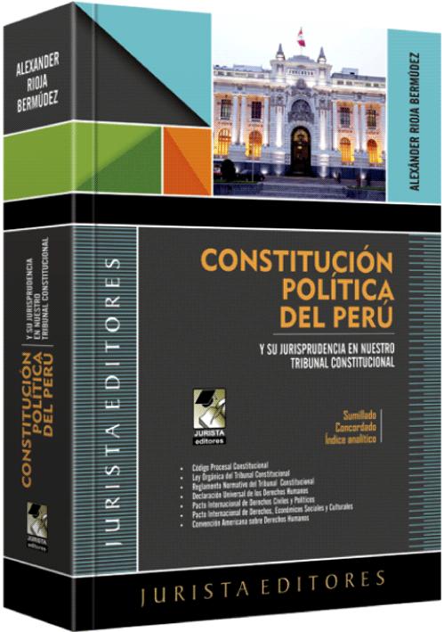 CONSTITUCIÓN POLÍTICA DEL PERÚ Y Su Jurisprudencia En Nuestro Tribunal Constitucional