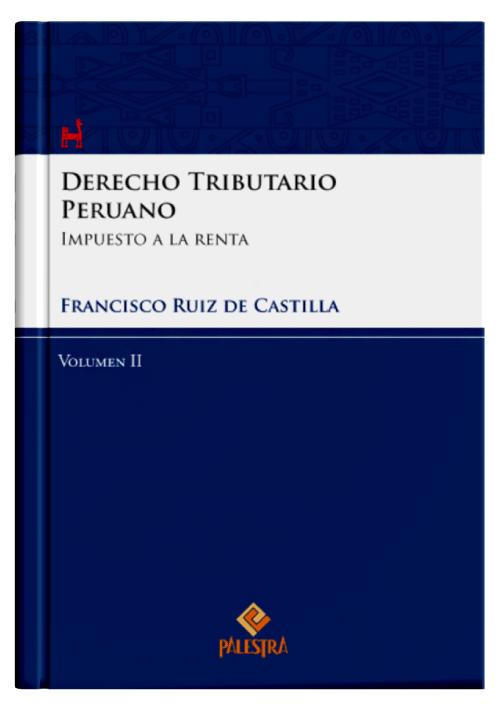DERECHO TRIBUTARIO PERUANO (Vol. 2)