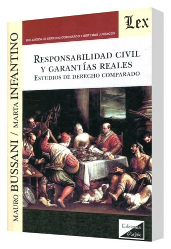 RESPONSABILIDAD CIVIL Y GARANT�AS REALES