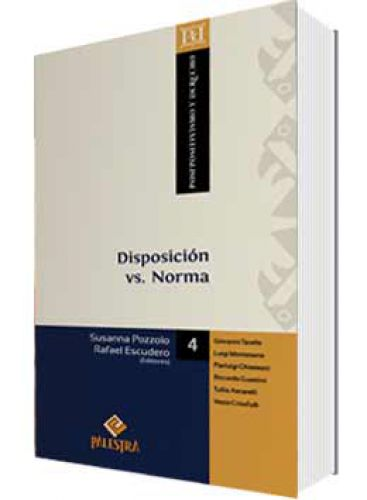 DISPOSICIÓN VS. NORMA