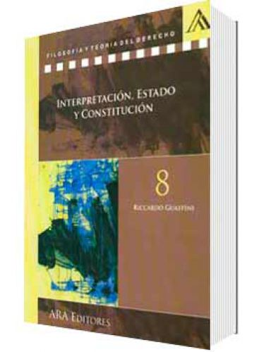INTERPRETACIÓN, ESTADO Y CONSTITUCIÓN