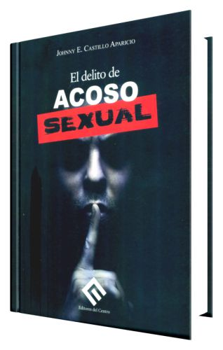 EL DELITO DE ACOSO SEXUAL