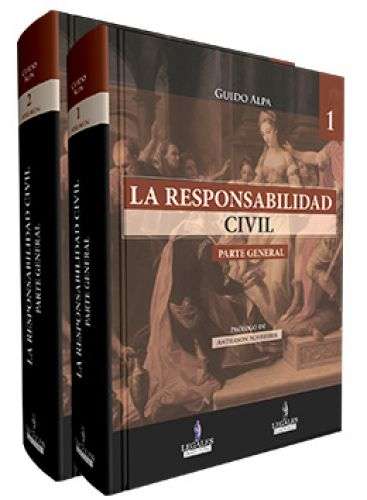 LA RESPONSABILIDAD CIVIL (Tapa R�stica) 2 Vol.