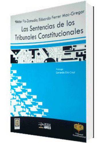 LAS SENTENCIAS DE LOS TRIBUNALES CONSTITUCIONALES