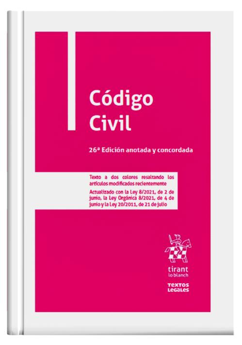 CÓDIGO CIVIL (26ª Edición anotada y c..