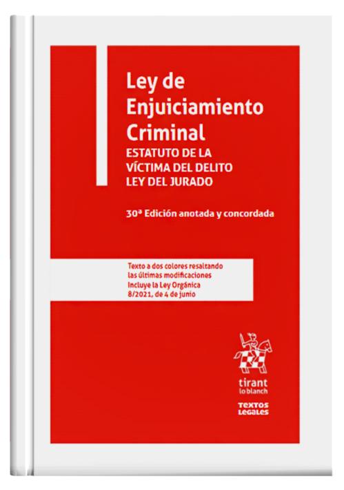 LEY DE ENJUICIAMIENTO CRIMINAL - Estatut..