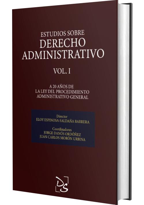 ESTUDIOS DE DERECHO ADMINISTRATIVO - A 20 Años De La Ley Del Procedimiento Administrativo General (Vol. 1)