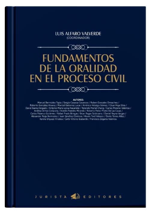 FUNDAMENTOS DE LA ORALIDAD EN EL PROCESO CIVIL