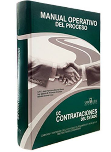 MANUAL OPERATIVO DEL PROCESO DE CONTRATACIONES DEL ESTADO - Incluye 01 CD