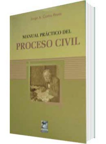 MANUAL PR�CTICO DEL PROCESO CIVIL