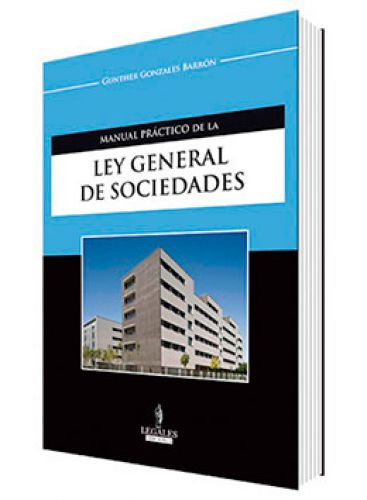 Manual Práctico de la LEY GENERAL DE SOCIEDADES