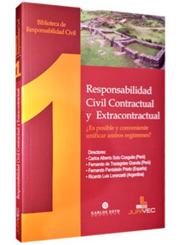 RESPONSABILIDAD CIVIL CONTRACTUAL Y EXTRACONTRAACTUAL