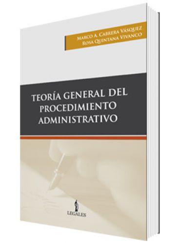 TEORÍA GENERAL DEL PROCEDIMIENTO ADMINISTRATIVO