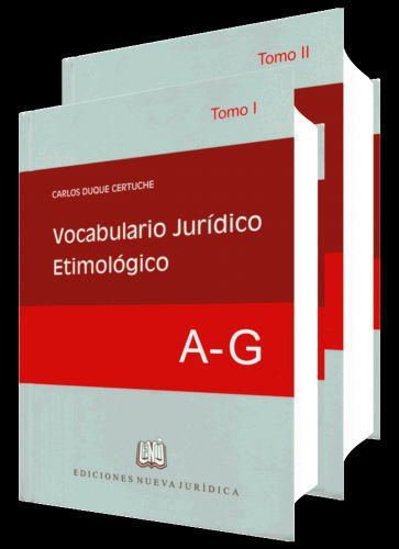 VOCABULARIO JURÍDICO ETIMOLÓGICO (2 tomos)