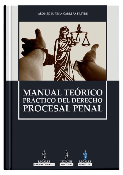 MANUAL TEÓRICO PRÁCTICO DEL DERECHO PROCESAL PENAL